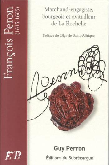 Biographie de François Peron (1615-1665)