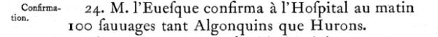 Source : Abbés Laverdière et Casgrain, Le Journal des Jésuites, Québec, Léger Brousseau, 1871, p. 262.