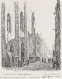 L'entrée de l'église donnait sur la petite rue de l'Évêché (aujourd'hui rue Pernelle), face à l'hôpital Aufrédy.